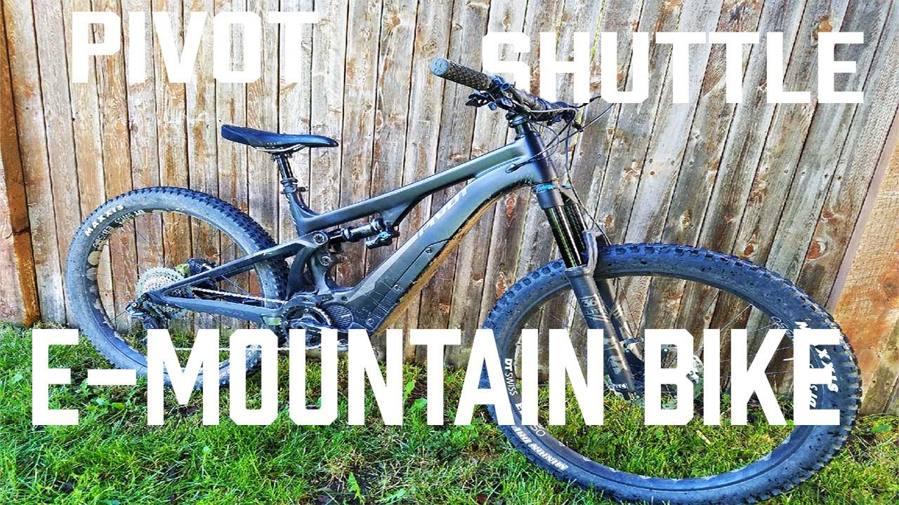 2018 pivot shuttle e mountain bike test ride review youtube. Black Bedroom Furniture Sets. Home Design Ideas