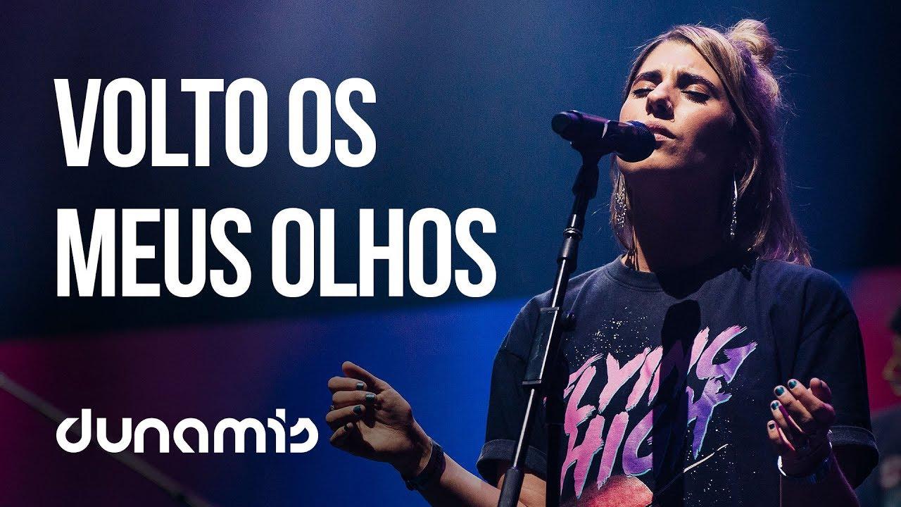 Download Volto Os Meus Olhos + Vem Derrama // Dunamis Sounds