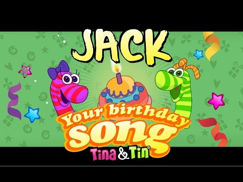 Tina&Tin Happy Birthday JACK (Personalized Songs For Kids) #PersonalizedSongs