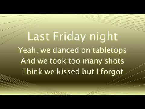 Last Friday Night Lyrics Alex Goot COVER TGIF Katy Perry