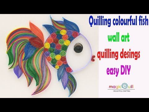 Colourful Fish Wall Art | Quilling Designs | Easy Quilling Arts | Magic Quill