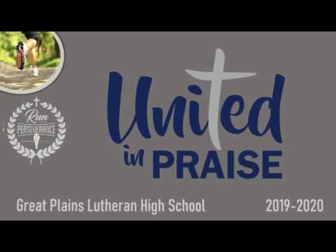 Great Plains Lutheran High School Presentation