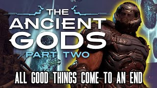 Doom Eternal: The Ancient Gods Part 2 - The End Of An Era