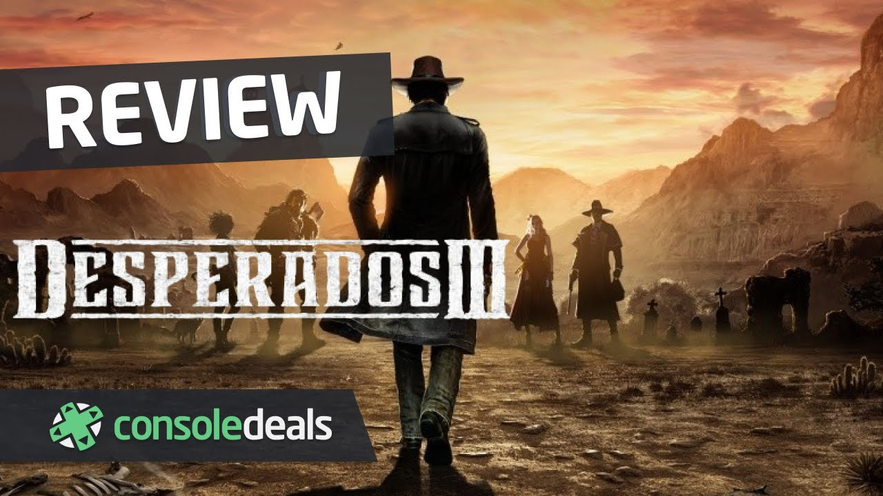 Game Review Desperados Iii Advice On Consoles Gaming Console Deals