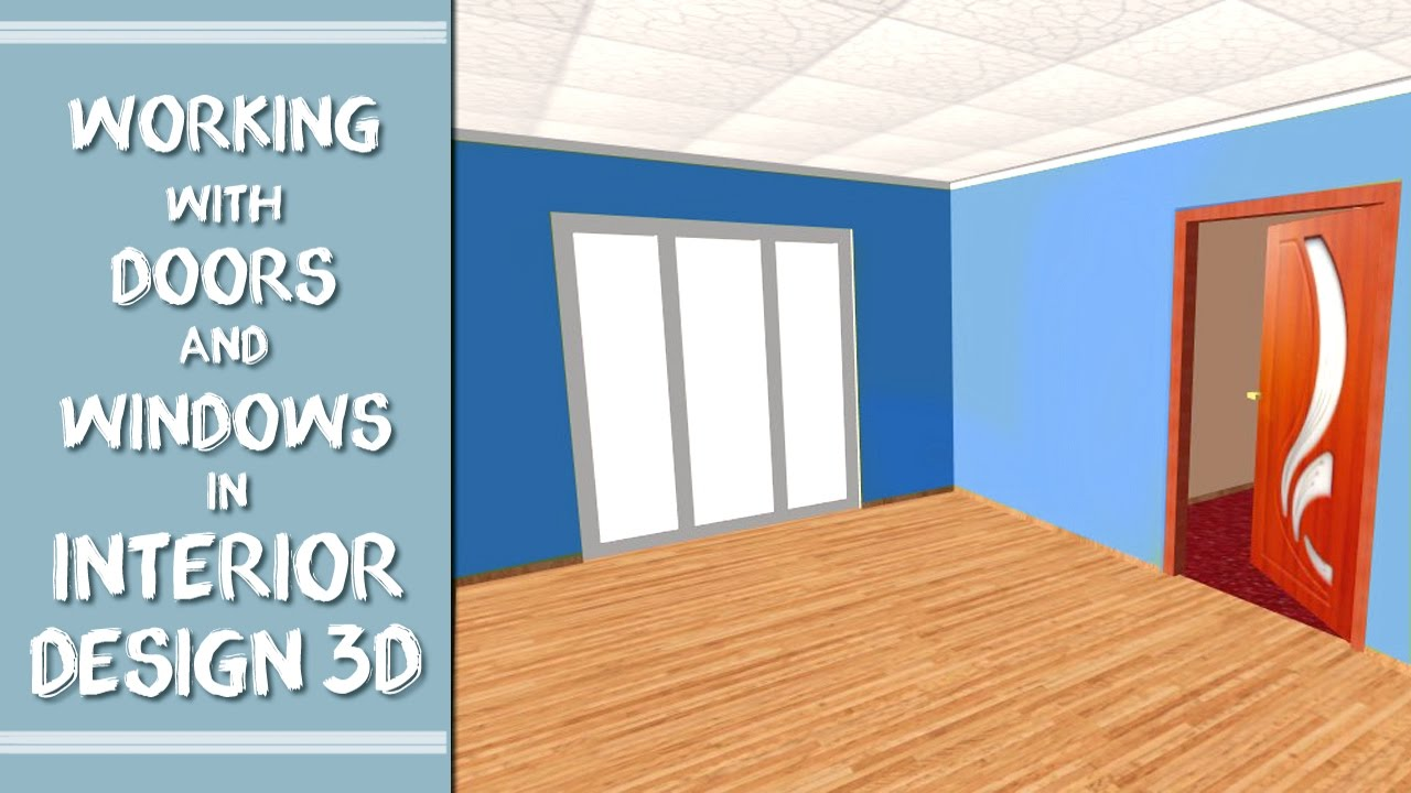 Working With Doors And Windows In Interior Design 3D