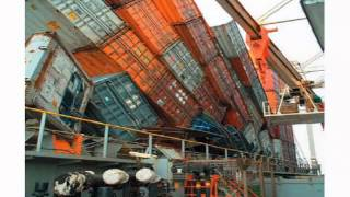 Accidents with Container Ships - Cargo Ship Accidents