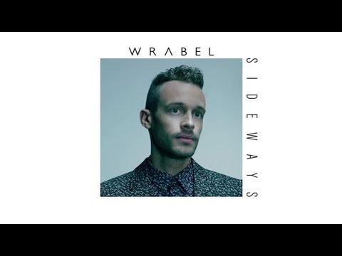 Wrabel - Sideways (Audio)