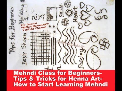 Mehndi Class for Beginners- Basic Tips & Tricks for Henna Art  How to Start Learning Mehndi ART