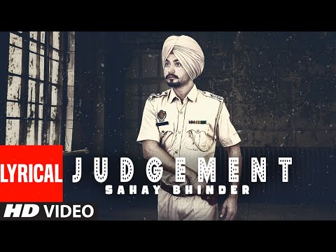 Judgement Lyrics |  Sahay Bhinder Mp3 Song Download