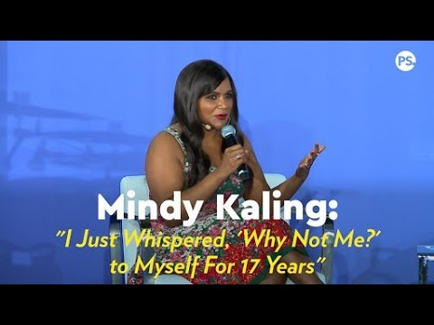 Mindy Kaling I Just Whispered Why Not Me To Myself For 17 Years Youtube