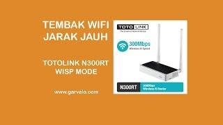 Tembak Wifi Jarak Jauh dengan TOTOLINK N300RT WISP Mode