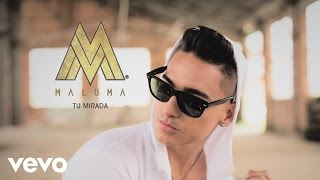 Maluma - Tu Mirada (Cover Audio)