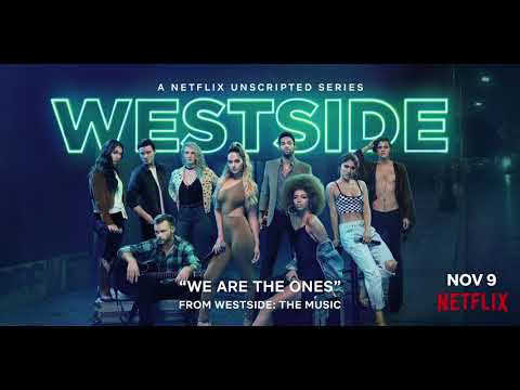 Netflix's Westside - We Are the Ones [Official HD Audio]