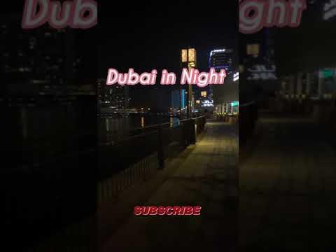 Dubai in Night- Downtown city of Dubai/ creek, Beautiful night , Romance. April , 2021 -دبي ، امارات