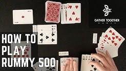 How To Play Rummy 500