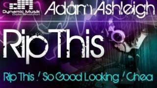 Adam Ashleigh - Rip This E.p. (Dynamic Musik)