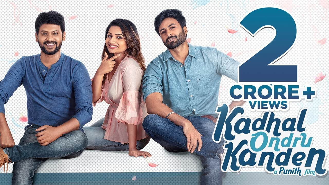 Download Kadhal Ondru Kanden - Short Film | Rio Raj | Ashwin Kumar | Nakshtra Nagesh