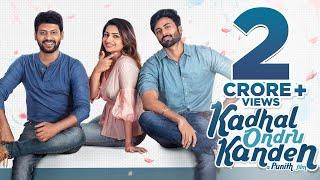 Kadhal Ondru Kanden - Short Film | Rio Raj | Ashwin Kumar | Nakshtra Nagesh