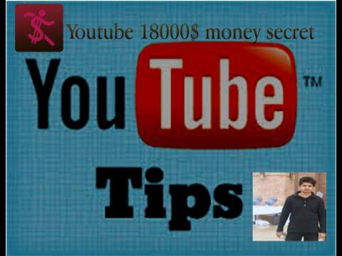 Youtube tips earn money secret  18000$ tips and trick l Youtube earning secret of 2017