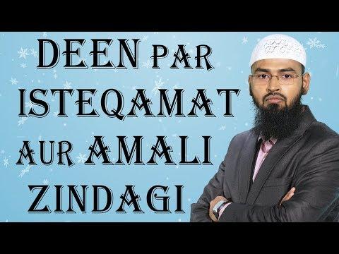Deen Par Isteqamat Aur Amali Zindagi By Adv. Faiz Syed (Hyderabad)