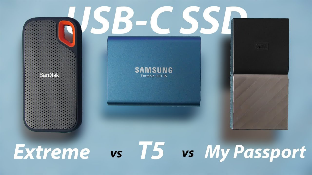 Samsung T5 Vs Sandisk Extreme Portable Vs Wd My Passport What S The