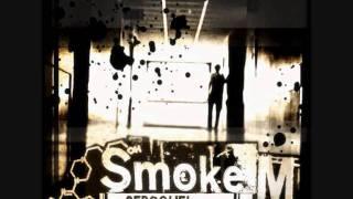 Smoke M - Das Loch