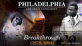 Breakthrough (1978-1994) - Philadelphia: The Great Experiment
