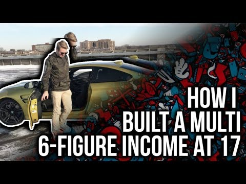 Multi 6-Figure Income At Age 17 (High School Dropout)