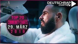 TOP 20 Deutschrap COMMUNITY CHARTS | 29. März 2019
