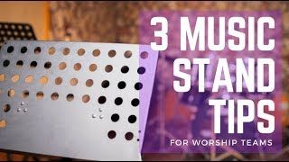 3 Music Stand Tips for Worship Teams