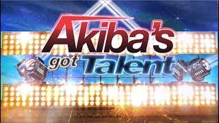 Akiba's Got Talent! (Full Show)
