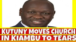 Joshua Kutuny Speech on Uhuru and Raila Moves Kiambu Church to Tears