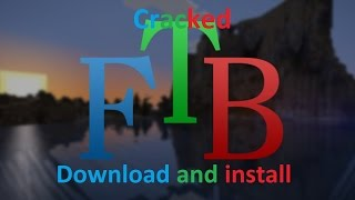 Download and Install FTB Launcher Cracked(no premium acc needed)