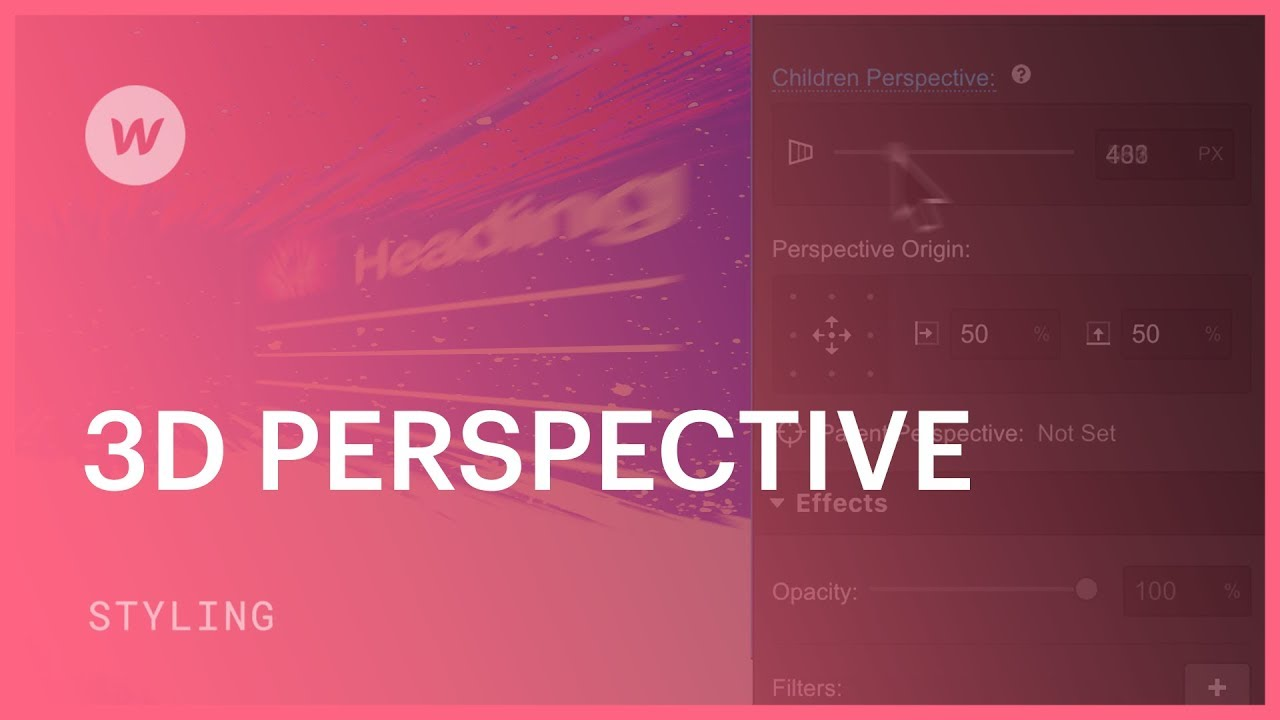 CSS styling - 3D Perspective Tutorial | Webflow University