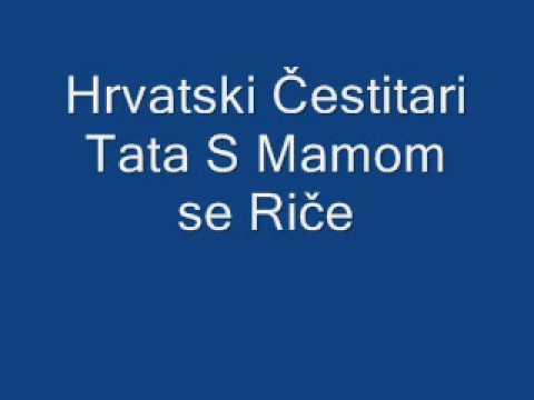 Hrvatski cestitari - Tata sa mamom se rice
