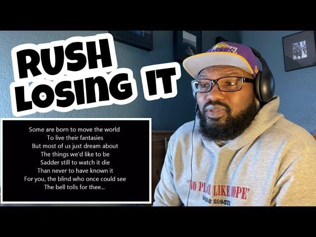 RUSH - Losing It | REACTION