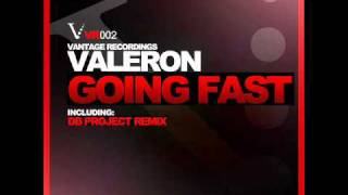 Valeron - Going Fast (DB Project Remix)