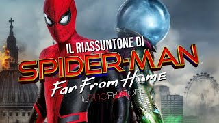 Il RIASSUNTONE PREPOTENTE di SPIDER-MAN FAR FROM HOME (feat. Alex Polidori)