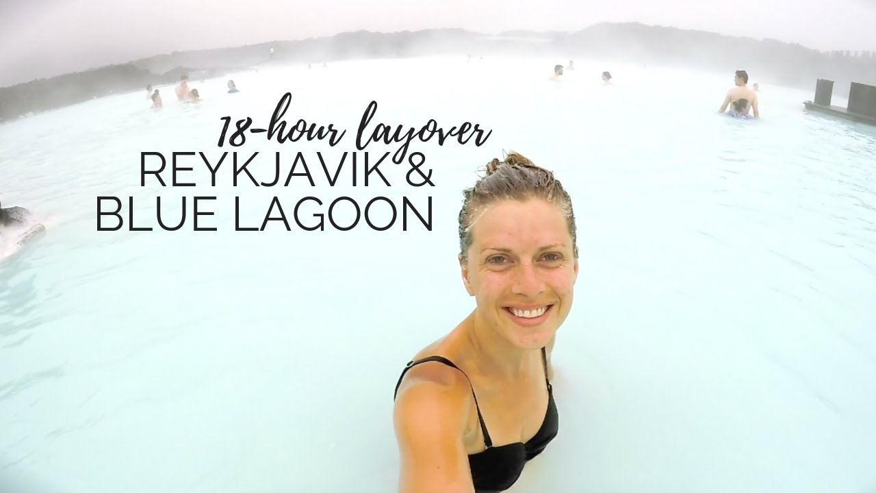ICELAND | Reykjavik + Blue Lagoon 18-Hour Layover