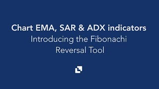 How to trade Crypto: Charting EMA, SAR and ADX indicators | Using the Fibonacci Reversal Tool