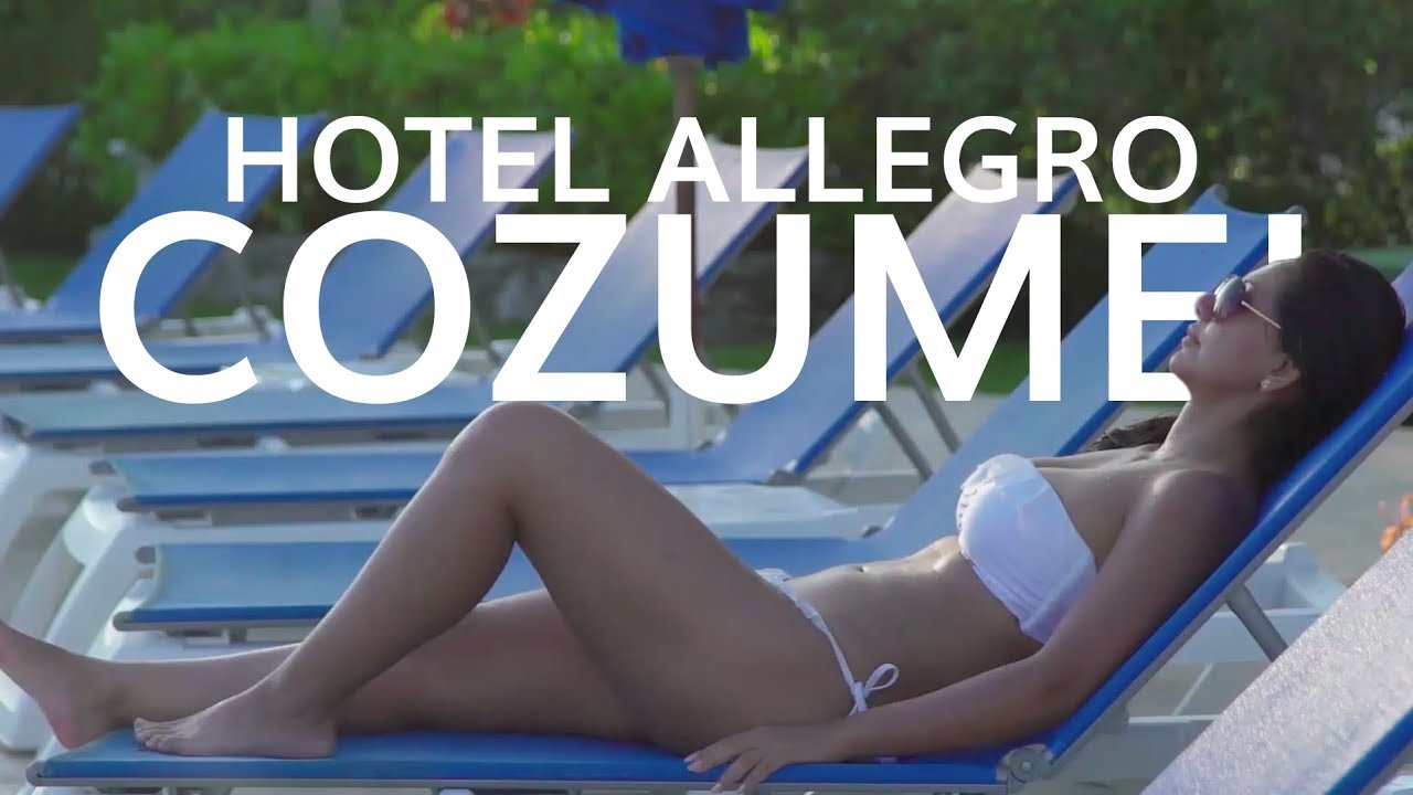 Allegro Cozumel All Inclusive Hotel Hotel Allegro Cozumel 2017 Youtube