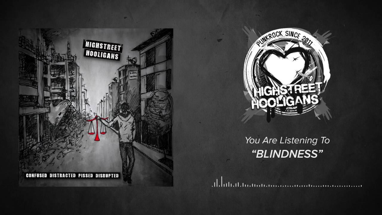 HIGHSTREET HOOLIGANS – BLINDNESS - YouTube