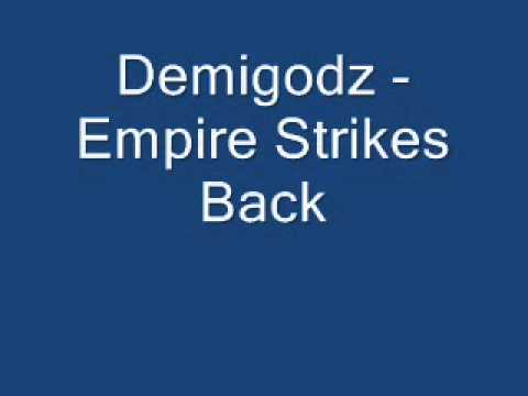 Demigodz - Empire Strikes Back