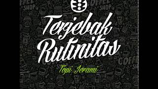Download lagu Topi Jerami Terjebak Rutinitas MP3