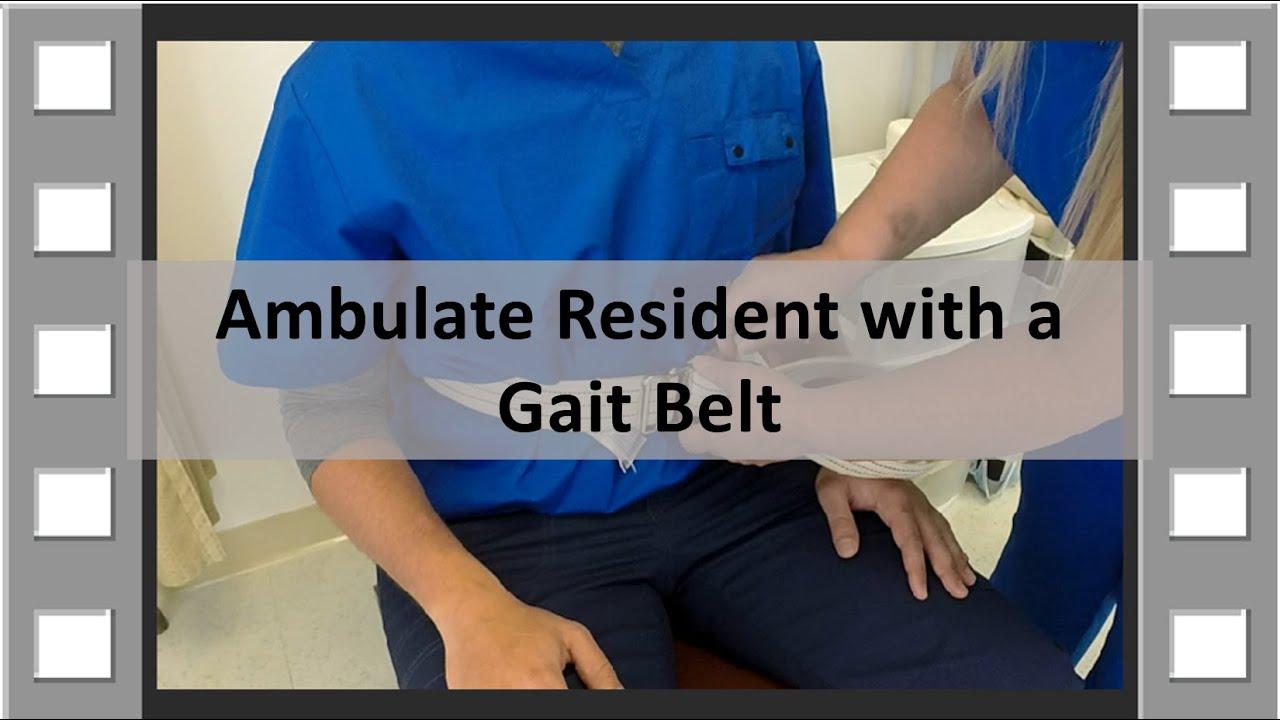 Ambulate With A Gait Belt Cna Skill New Youtube