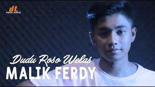 Download lagu DUDU ROSO WELAS [ cover malik ferdy ]