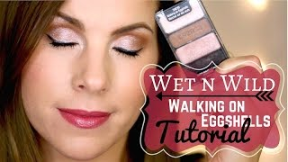 Wet n Wild Walking on Eggshells MAKEUP TUTORIAL
