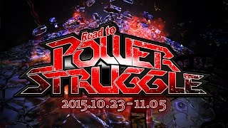 Road to POWER STRUGGLE  OPENING VTR