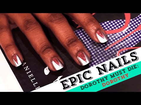 Nail Art Tutorial Inspired By The Wicked Will Rise Dorothy