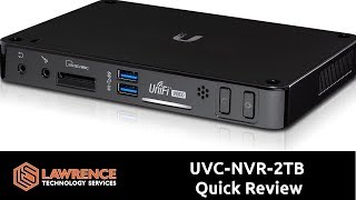 quick Review of the UBNT UniFi UVCNVR2TB UniFi Video Recorder
